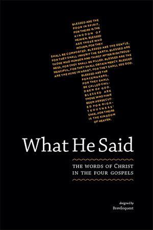 What He Said: The Words of Christ - Book Cover